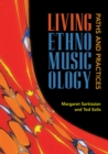 Living Ethnomusicology : Paths and Practices - eBook