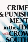 Crime and Punishment in the Jim Crow South - eBook