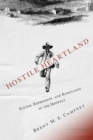 Hostile Heartland : Racism, Repression, and Resistance in the Midwest - eBook