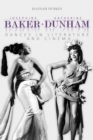 Josephine Baker and Katherine Dunham : Dances in Literature and Cinema - eBook