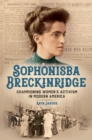 Sophonisba Breckinridge : Championing Women's Activism in Modern America - eBook