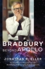 Bradbury Beyond Apollo - eBook
