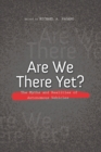 Are We There Yet? : The Myths and Realities of Autonomous Vehicles - eBook