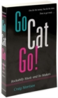 Go Cat Go! : ROCKABILLY MUSIC AND ITS MAKERS - Book