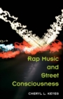 Rap Music and Street Consciousness - Book