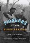 Pioneers of the Blues Revival - eBook