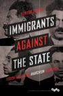 Immigrants against the State : Yiddish and Italian Anarchism in America - eBook