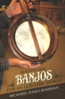 Building New Banjos for an Old-Time World - eBook