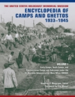 The United States Holocaust Memorial Museum Encyclopedia of Camps and Ghettos, 1933-1945, Volume I : Early Camps, Youth Camps, and Concentration Camps and Subcamps under the SS-Business Administration - eBook