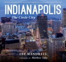 Indianapolis : The Circle City - eBook