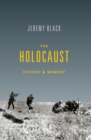 The Holocaust : History & Memory - eBook