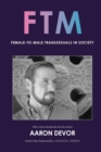 FTM : Female-to-Male Transsexuals in Society - Book