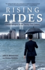 Rising Tides : Climate Refugees in the Twenty-First Century - eBook