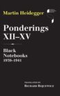 Ponderings XII-XV : Black Notebooks 1939-1941 - Book