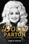 Dolly Parton, Gender, and Country Music - Book