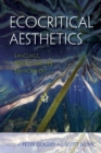 Ecocritical Aesthetics : Language, Beauty, and the Environment - Book