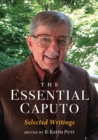 The Essential Caputo : Selected Writings - Book