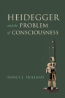 Heidegger and the Problem of Consciousness - Book
