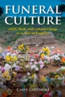 Funeral Culture : AIDS, Work, and Cultural Change in an African Kingdom - Book