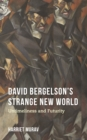 David Bergelson's Strange New World : Untimeliness and Futurity - eBook