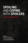 Spoiling and Coping with Spoilers : Israeli-Arab Negotiations - Book