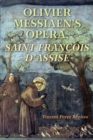 Olivier Messiaen's Opera, Saint Francois d'Assise - Book