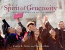 The Spirit of Generosity : Shaping IU Through Philanthropy - Book