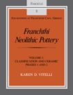 Franchthi Neolithic Pottery, Volume 1 : Classification and Ceramic Phases 1 and 2, Fascicle 8 - eBook