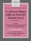 Les Industries lithiques taillees de Franchthi (Argolide, Grece), Volume 2 : Les Industries du Mesolithique et du Neolithique Initial, Fascicle 5 - eBook