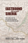 Eastbound through Siberia : Observations from the Great Northern Expedition - Book