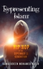Representing Islam : Hip-Hop of the September 11 Generation - Book