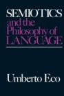 Semiotics and the Philosophy of Language - Book