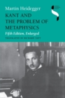 Kant and the Problem of Metaphysics, Fifth Edition, Enlarged - Book