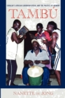 Tambu : Curacao's African-Caribbean Ritual and the Politics of Memory - Book