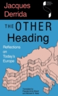 The Other Heading : Reflections on Today's Europe - Book