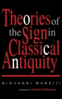 Theories of the Sign in Classical Antiquity - Book