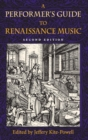 A Performer's Guide to Renaissance Music, Second Edition - Book
