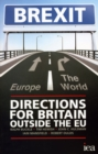 Brexit : Directions for Britain Outside the EU - Book