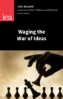 Waging the War of Ideas - eBook