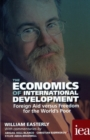 The Economics of International Development: Foreign Aid versus Freedom for the World's Poor - Book