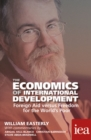 The Economics of International Development: Foreign Aid versus Freedom for the World's Poor : Foreign Aid versus Freedom for the World's Poor - eBook