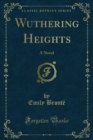 Wuthering Heights : A Novel - eBook