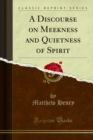 A Discourse on Meekness and Quietness of Spirit - eBook