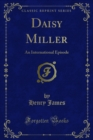 Daisy Miller : An International Episode - eBook