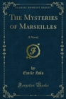 The Mysteries of Marseilles : A Novel - eBook
