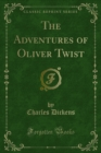 The Adventures of Oliver Twist - eBook