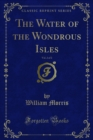 The Water of the Wondrous Isles - eBook