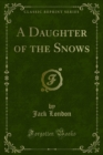 A Daughter of the Snows - eBook