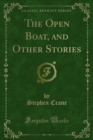 The Open Boat, and Other Stories - eBook