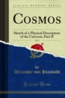 Cosmos : Sketch of a Physical Description of the Universe; Part II - eBook